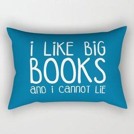 I Like Big Books Funny Quote Rectangular Pillow