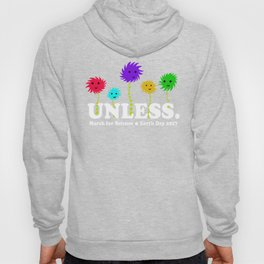 Unless March For Science - Earth day 2017 Hoody