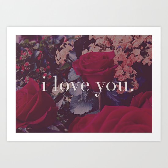 i love you. Art Print