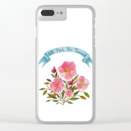Will Not Be Tamed Floral Watercolor Clear iPhone Case