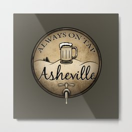 Asheville Beer - Always On Tap - AVL 22 Grunge Dark Brown Metal Print
