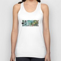baltimore Tank Tops featuring Baltimore by Tonya Doughty