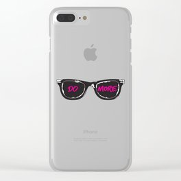 DO MORE Clear iPhone Case