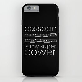 Bassoon is my super power (black) iPhone Case