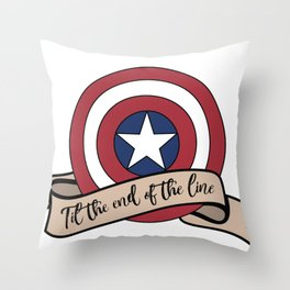 Til the end of the line Throw Pillow