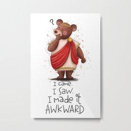 Awkward Bear Metal Print