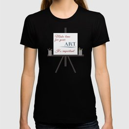 Make Time For Art (Colorful Calligraphy) T-shirt