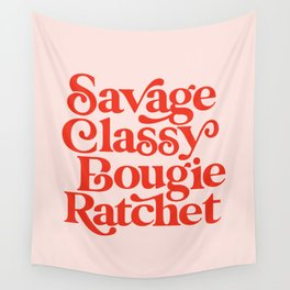 Savage Classy Bougie Ratchet Wall Tapestry