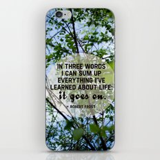 life goes on. iPhone Skin