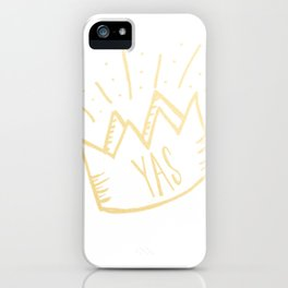 YAS QUEEN (gold) iPhone Case