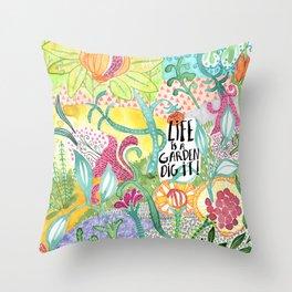 Life is a Garden Throw Pillow