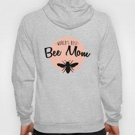 Worlds Best Bee Mom Hoody