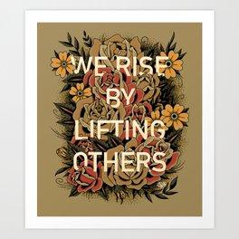 We Rise Art Print
