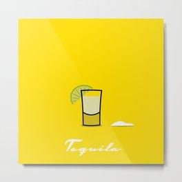 Tequila Metal Print