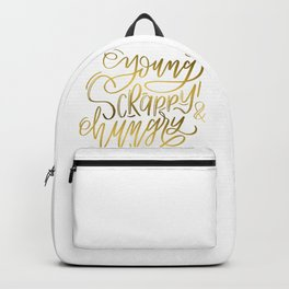 Young, Scrappy & Hungry Backpack