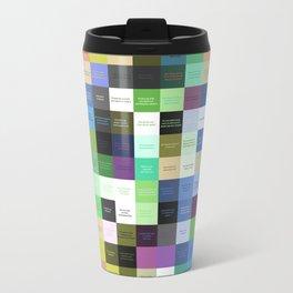 Colored life quotes Travel Mug