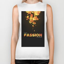 Without Passion life is nothing Biker Tank