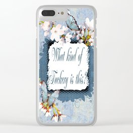 What kind of fuckery is this? Clear iPhone Case
