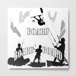 Board Board Board Kitesurfer Metal Print