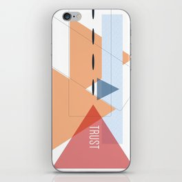Trust in Shapes iPhone Skin
