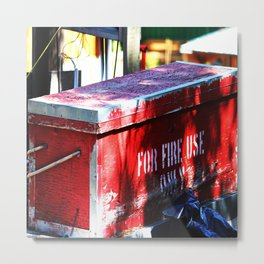 For Fire Use Only Metal Print