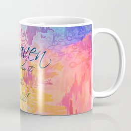 HEAVEN Don't Miss It for the World, Happy Watercolor Pastel Colorful Typography Christian Painting Coffee Mug