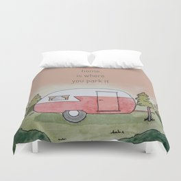 Home is Where You Park It Duvet Cover