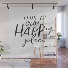 Wall Art,This Is Our Happy Place,Home Decor,Gift For Sister,Wedding Gift,Housewarming Gift Wall Mural