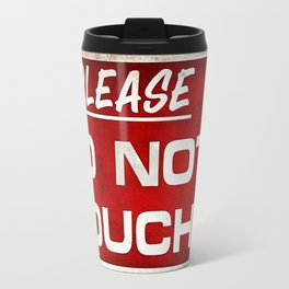 Do not touch Travel Mug