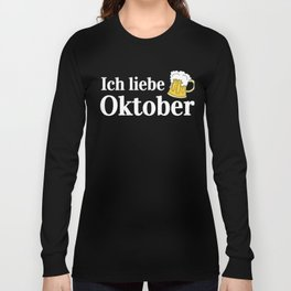 I Love October Funny Oktoberfest German Beer Long Sleeve T-shirt