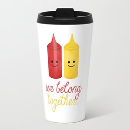 We Belong Together Travel Mug