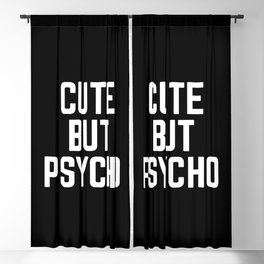 Cute But Psycho Funny Quote Blackout Curtain
