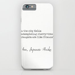 Kobayashi Issa, Japanese Haiku iPhone Case