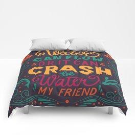 Be Water My Friend 2 Comforters