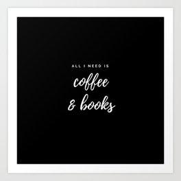 Coffee and Books Art Print