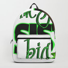 For big sister and little sisters: for birthdays and sisters gifts Backpack