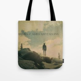 Blue Skies Are Calling Tote Bag