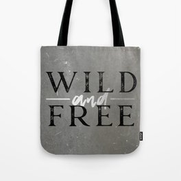 Wild and Free Silver Concrete Tote Bag