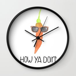 How Ya Doin' Wall Clock