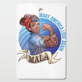 MALA - Make America Love Again Cutting Board