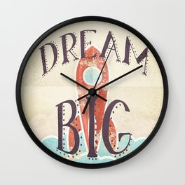 Dream Big - Retro Rocketship Child's Nursery Art Wall Clock