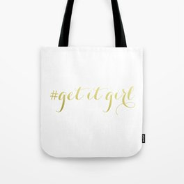 # Get It Girl // Gold Tote Bag