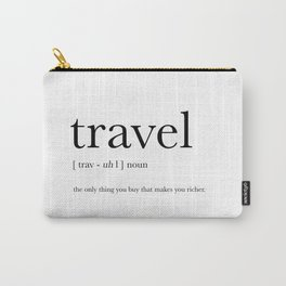 Travel Definition Carry-All Pouch