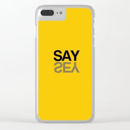 Say Yes Clear iPhone Case