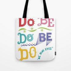 Do Be Do Be Do - ol' blue eyes Tote Bag