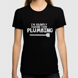 Plumber Gift Plumbing Water Installer Shirt T-shirt