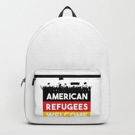 American Refugees Welcome shirt Backpack