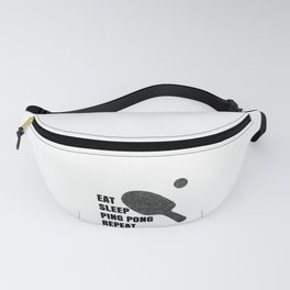 Ping Pong Addict Eat Sleep Ping Pong Repeat Table Tennis Fanny Pack