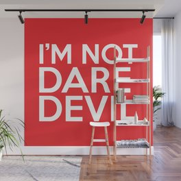 I'm Not Daredevil Wall Mural