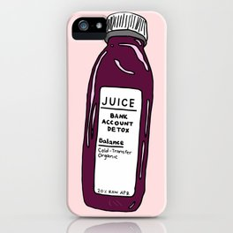 Pressed Juice: Bank Detox iPhone Case